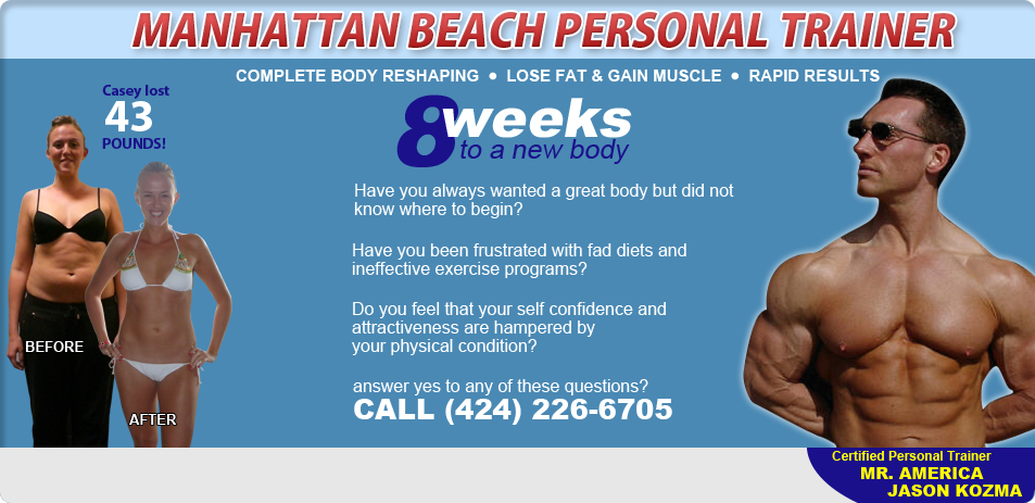 Manhattan Beach Personal Trainer (424) 226-6705